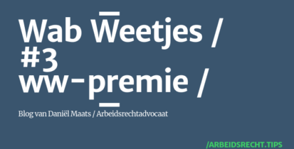 Wet arbeidsmarkt in balans - ww-premie